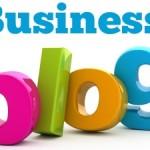 Mengapa Bisnis Anda Harus Memiliki Sebuah Blog Bisnis?