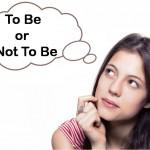 Berapa Banyak Mimpi Anda 'Dicuri' Orang? To Be or Not To Be, Bagian 1