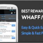 Cara Cepat Mendapatkan Uang dari Whaff Reward Hingga $20 Per Hari