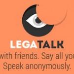 LegaTalk, Media Sosial Untuk Curhat Aman dan Nyaman Dengan Identitas Yang Terjaga