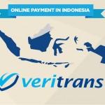 Veritrans Indonesia ~ Penyedia JasaPembayaran Online yang Praktis dan Aman