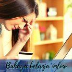 Tips Aman Terhindari Dari5 Tanda BahayaSaat Belanja Online
