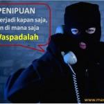 Dapat Telepon Mencurigakan? Waspadalah, Modus Penipuan Lewat Telepon Kini Makin Beragam!