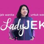 Startup LadyJEK ~ Ojek Online Khusus Wanita Dengan Tiga Proteksi Keamanan