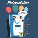 """Friendster.id ~ """"Reinkarnasi"""" Media Sosial Lawas Dengan Rasa Indonesia yang Lebih Khas"""