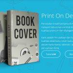 Print On Demand (POD), Percetakan Kreatif Pertama di Indonesia Dengan Kualitas Premium