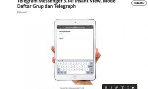 Pengembang Telegram Telurkan Platform Blogging Terbaru, Telegraph