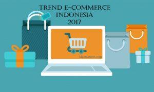5 Prediksi Tren E-Commerce Indonesia di Tahun 2017 Yang Wajib Anda Tahu