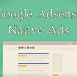 Google Meluncurkan Adsense Native Ads, Format Baru Iklan Adsense